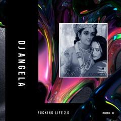 MQRMIX - 02 l DJ Angela - Fucking Life 2.0