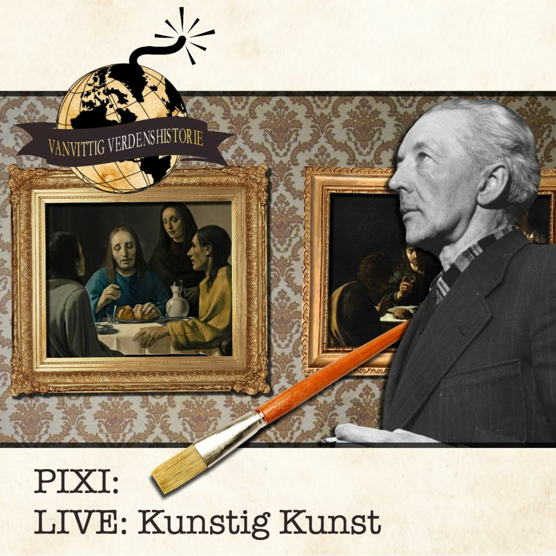PIXI: LIVE: Kunstig Kunst