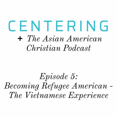 5x05 - Becoming Refugee American: The Vietnamese Experience
