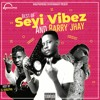 BEST OF SEYI VIBES AND BARRY JHAY HOSTED BY DJ KHALIPHA THE_MIXX_LORD 09032297096