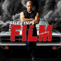 SALE TEMPS POUR UN FILM : Fast & Furious 9