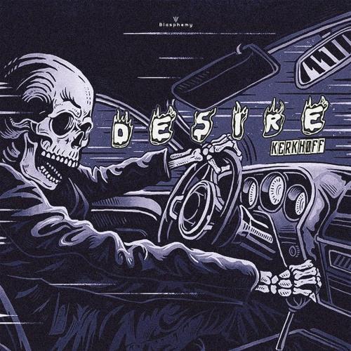 Kerkhoff - DESIRE ( Free Download )