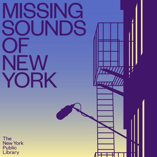 Missing Sounds of New York