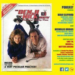 The Benji and Nick Show – A Very Peculiar Practice