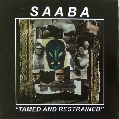 "SAABA - ""Tamed and restrained (iii)"""