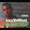 All Falls Down (Album Version (Edited)) [feat. Syleena Johnson]