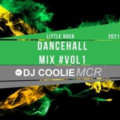 DJ COOLIE - LittleRock Dancehall Mix Vol1   Insta @DJCoolieMCR