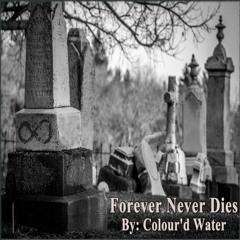 Forever Never Dies