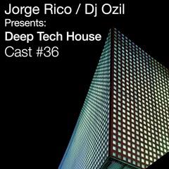 Deep Tech House Cast #36 Live from UHC studio  - San Diego CA USA
