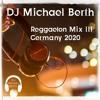 Download Reggaeton Mix III Germany 2020 Mp3