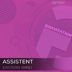 Assistent - Eastern Wind (cut)