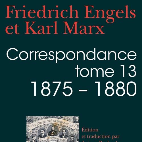 Karl Marx et Friedrich Engels : correspondance inédite (1875-1880)