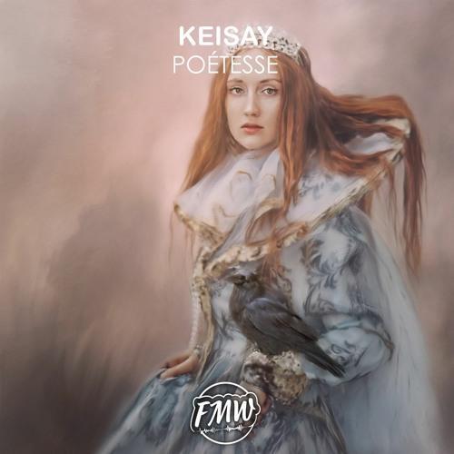 Keisay - Poétesse (BUY = Free Download)
