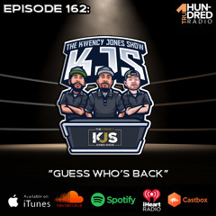 """KJS   Episode 162 - """"Guess Who's Back"""""""