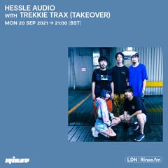 Hessle Audio - Trekkie Trax Takeover - 20 September 2021