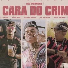 """A Cara do Crime """"NÓS INCOMODA""""- MC Poze do Rodo   Bielzin   PL Quest   MC Cabelinho (prod. Neobeats)"""