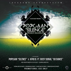 Popcaan x Afro B - Silence x Go Dance (Selecta Hazey Remix) (clean)