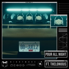 Juelz - Pour All Night (Feat. Thelonious)