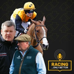 Racing…Only Bettor   Episode 26: The One Where Racing Returns