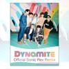 Dynamite (방탄소년단)- BTS (Official Sonic Rev Remix)