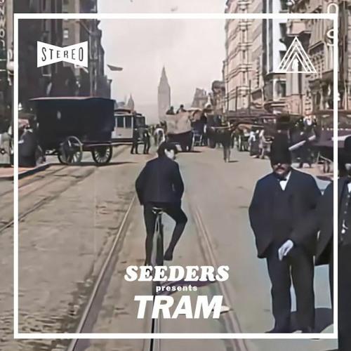 Seeders - Tram