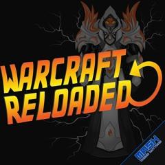 Warcraft Reloaded #68: Guild Bank Tips and Tricks feat KimJongOOM