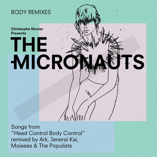 PREMIERE : The Micronauts - Polymorphous Pervert (Moisees Remix)