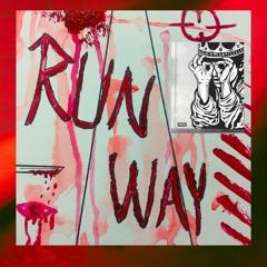 Run Way(prod. Kevin Katana)