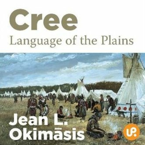 Cree Language of the Plains