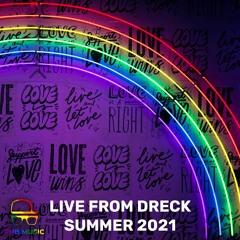 Live From Dreck Summer 2021 (Pride Set)