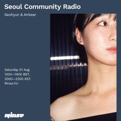 Seoul Community Radio: Seohyun & Airbear - 01 August 2020