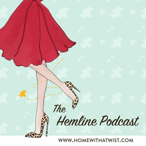 The Hemline Podcast - Season Two, Episode Two