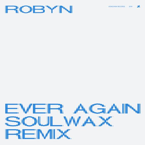 Ever Again (Soulwax Remix)
