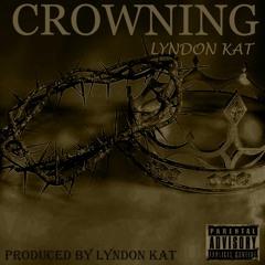 Lyndon Kat-Crowning[prod.by.Lyndon Kat].mp3