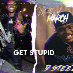 Dsteez - Get Stupid (Exclusive Audio)