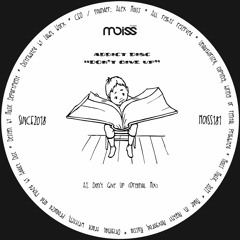 MOISS181 Addict Disc - Don't Give Up    Single