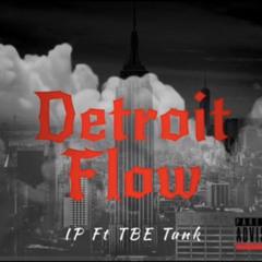 Detroit Flow Ft IP