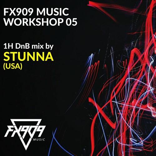Download STUNNA - FX909 MUSIC Workshop 05 mp3