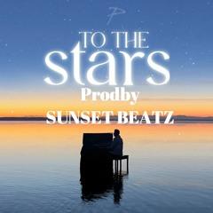 To The Stars -- PropheC -- (ProdbySunsetBeatz)