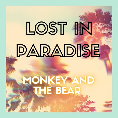Lost In Paradise