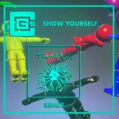CG5 - Show Yourself (ThanoshiMusic Remix)