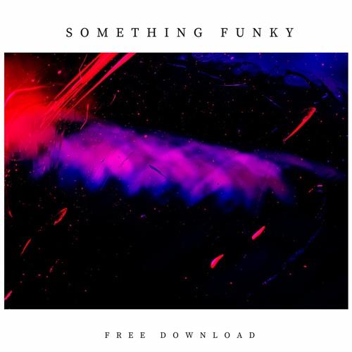 Something Funky (Free Download)
