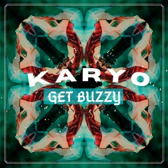 KARYO - GET BUZZY