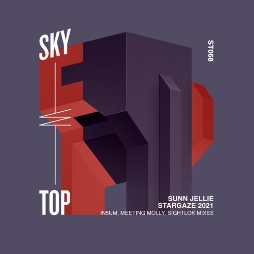 Sunn Jellie - Stargaze (Sightlok Extended Remix) [2021]