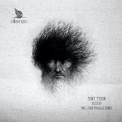 Tony Tyson - Exile - Juan Trujillo Remix - Alleanza