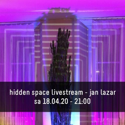 hidden_space_livestream_jan_lazar_18_04_20