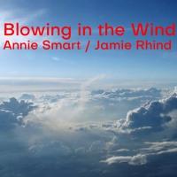 Blowing In The Wind - Annie Smart / Jamie Rhind