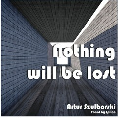 Nothing Will Be Lost