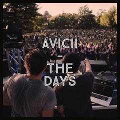 Avicii - The Days (Hardstyle)