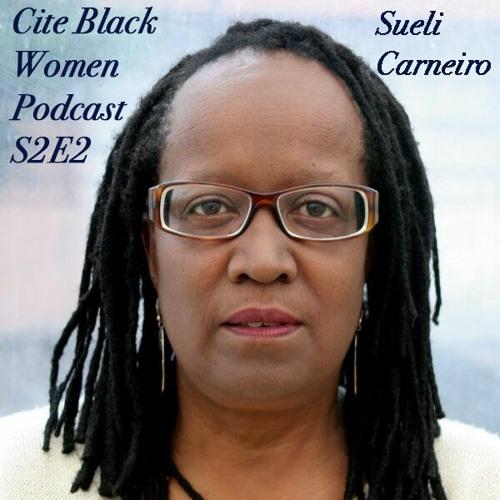 S2E2: Uma Conversa com Dra. Sueli Carneiro